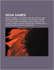 Sega games: Space Channel 5, Phantasy Star, Rez, Sakura Wars, Zaxxon, Bayonetta, Yakuza 3, The Conduit, Empire: Total War, Sonic Unleashed