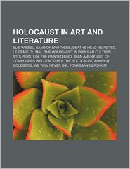 Holocaust in art and literature: Elie Wiesel, Band of