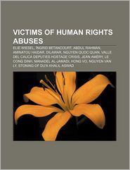 Victims of Human Rights Abuses: Elie Wiesel, Ngrid