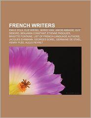 French writers: mile Zola, Elie Wiesel, Boris Vian, Jakob