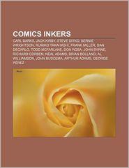 Comics inkers: Carl Barks, Jack Kirby, Steve Ditko, Bernie