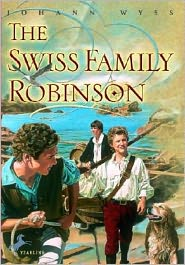 Johann David Wyss - Swiss Family Robinson (Unabridged Edition)
