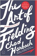 The Art of Fielding by Chad Harbach: Book Cover