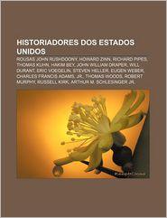 Historiadores DOS Estados Unidos: Rousas John Rushdoony,