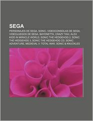 Sega: Personajes de Sega, Sonic, Videoconsolas de Sega, Videojuegos de Sega, Bayonetta, Crazy Taxi, Alex Kidd in Miracle Wor