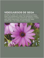 Videojuegos de Sega: Bayonetta, Crazy Taxi, Alex Kidd in Miracle World, Sonic the Hedgehog 2, Sonic the Hedgehog 3, Sonic the Hedgehog CD