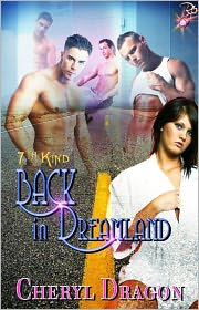 Cheryl Dragon - Back in Dreamland (Multiple Partner Erotic Romance, 7th Kind Series)