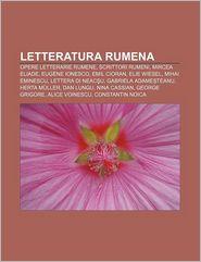 Letteratura Rumena: Opere Letterarie Rumene, Scrittori