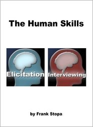 Frank Stopa - The Human Skills: Elicitation & Interviewing