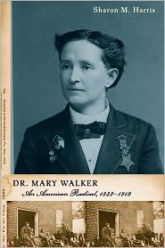 Prof. Sharon  Harris - Dr. Mary Walker