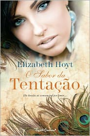 Elizabeth Hoyt - O Sabor da Tentação