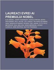 Laurea I Evrei AI Premiului Nobel: Elie Wiesel, Henry