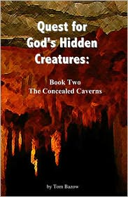 Alane Pearce (Editor) Tom Bazow - The Concealed Caverns