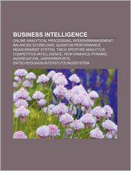 9781233225644 - Quelle Wikipedia: Business Intelligence: Online Analytical Processing, Wissensmanagement, Balanced Scorecard, Quantum Performance Measurement System - Book
