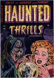 Haunted Thrills Number 12 Horror Comic Book