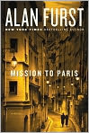 Book Cover Image. Title: Mission to Paris, Author: by Alan Furst