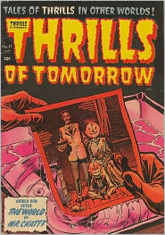 Thrills Of Tomorrow Number 17 Horror Comic Book