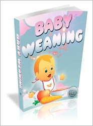 Dawn Publishing (Editor) - Baby Weaning
