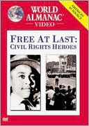 Free at Last : Civil Rights Heroes