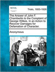 The Answer of John F. Chamberlin to the Complaint of George