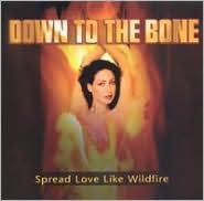 2005 - Spread Love Like Wildfire