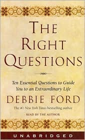 The Right Questions: Ten Essential Questions to Guide You to Your Best Life; Audio Cassette Unabridged