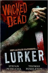 Lurker (Wicked Dead Series #1)