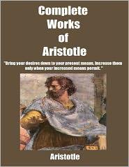 Aristotle - Complete Works of Aristotle