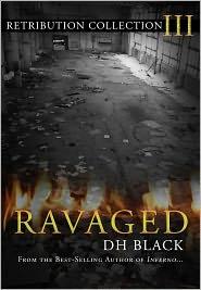 DH Black - Ravaged