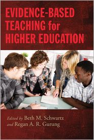 Evidence-Based Teaching for Higher Educ...