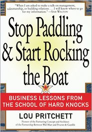 Lou Pritchett - Stop Paddling & Start Rocking the Boat