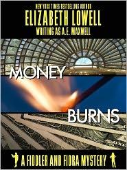 Elizabeth Lowell - Money Burns