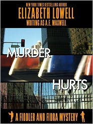 Elizabeth Lowell - Murder Hurts