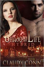 Karen Babcock (Editor) Claudy Conn - Shadowlife-Hybrid