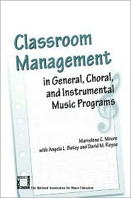 Classroom Management in General, Choral...