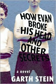 How Evan Broke His Head and Other Secrets: A Novel