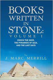J. Marc. Merrill - Books Written In Stone: Volume 1