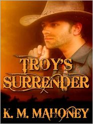 K. M. Mahoney - Troy's Surrender