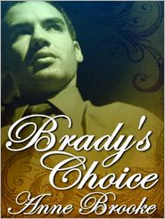 Anne Brooke - Brady's Choice