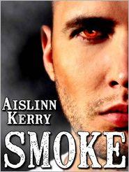 Aislinn Kerry - Smoke