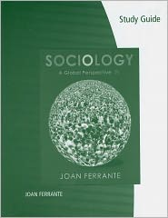 Study Guide for Ferrante's Sociology: A...