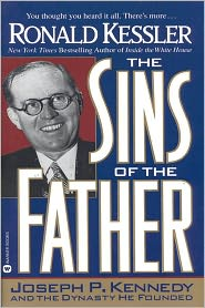 Ronald Kessler - The Sins of the Father