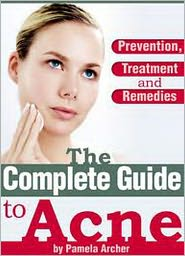 Pamela Archer - The Complete Guide to Acne brand new ebook AAA+++