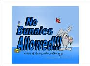 Kristyn Payne (Editor), Nicole Payne (Compiler) Kristopher Payne - NO BUNNIES ALLOWED!!! A tale of a bunny, a hen, and her eggs.