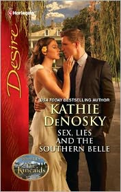 Kathie DeNosky  Day Leclaire - Sex, Lies and the Southern Belle: Sex, Lies and the Southern Belle\The Kincaids: Jack and Nikki, Part 1