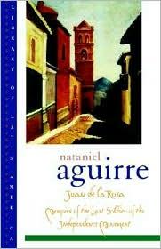Juan de la Rosa by Nataniel Aguirre: Book Cover