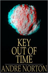 Andre Norton - Key out of time