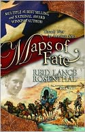 Maps of Fate by Reid Lance Rosenthal: Book Cover