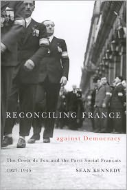 Sean Kennedy - Reconciling France against Democracy