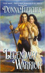Donna Fletcher - Legendary Warrior